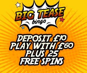 Big Tease Bingo Review Login Sign Up Or Find Similar Uk Bingo Sites